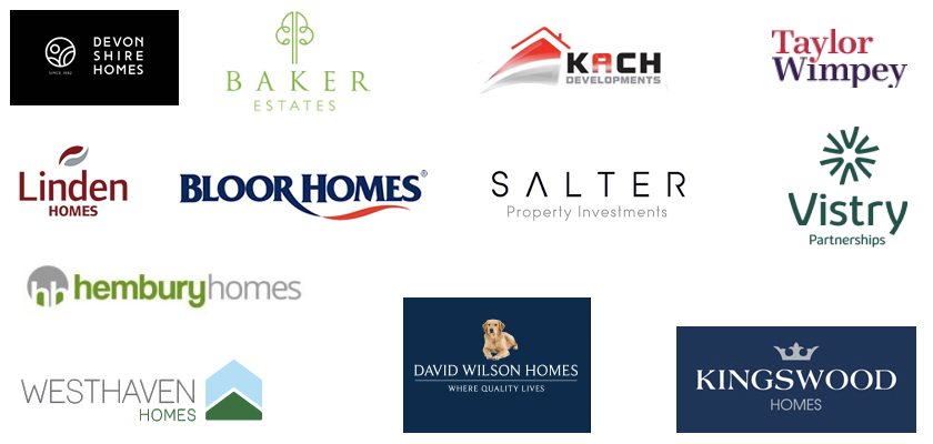 Our clients include Baker Estates, Devonshire homes, Linden Homes, David Wilson Homes, Galliford Try, Grove Homes, Salter Developments